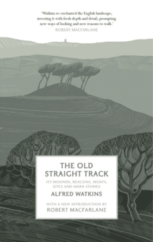 The Old Straight Track, Hardback Book