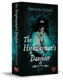 The Highwayman's Daughter, Paperback Book