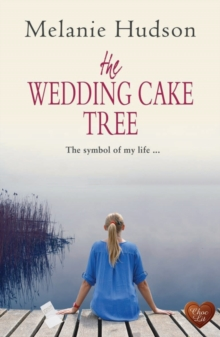 The Wedding Cake Tree, Paperback Book