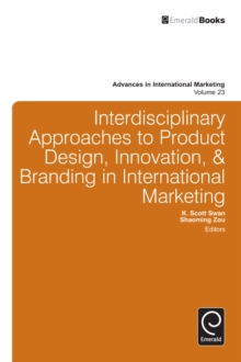 Interdisciplinary Approaches to Product Design, Innovation, & Branding in International Marketing, Hardback Book