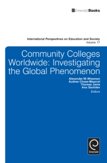 Community Colleges Worldwide : Investigating the Global Phenomenon, Hardback Book