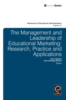 Management and Leadership of Educational Marketing : Research, Practice and Applications, Hardback Book