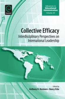 Collective Efficacy : Interdisciplinary Perspectives on International Leadership, Hardback Book