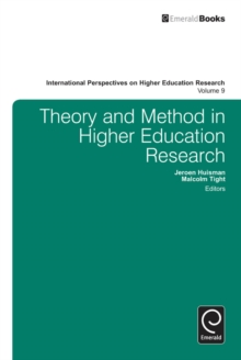 Theory and Method in Higher Education Research, Hardback Book