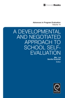 A National Developmental and Negotiated Approach to School and Curriculum Evaluation, Hardback Book