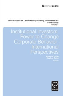 Institutional Investors' Power to Change Corporate Behavior : International Perspectives, Hardback Book