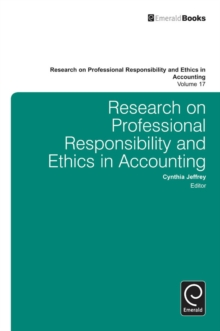 Research on Professional Responsibility and Ethics in Accounting, Hardback Book