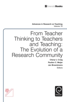 From Teacher Thinking to Teachers and Teaching : The Evolution of a Research Community, Hardback Book