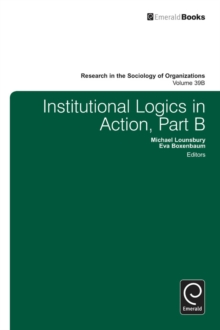 Institutional Logics in Action, Hardback Book