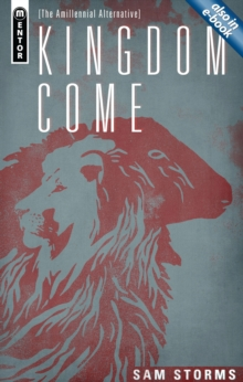 Kingdom Come : The Amillennial Alternative, Hardback Book