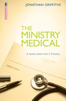 Ministry Medical : A health-check from 2 Timothy, Paperback Book