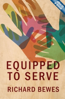 Equipped to Serve, Paperback Book