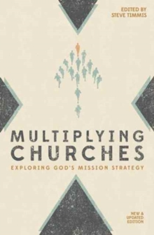 Multiplying Churches : Exploring God?s Mission Strategy, Paperback / softback Book