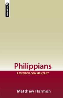 Philippians : A Mentor Commentary, Hardback Book