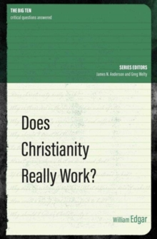 Does Christianity Really Work?, Paperback Book