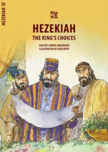 Hezekiah : The King's Choices, Paperback Book