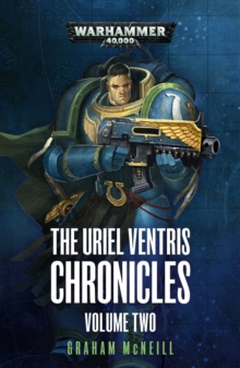 The Uriel Ventris Chronicles: Volume Two, Paperback / softback Book