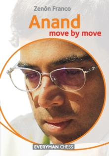 Anand : Move by Move, Paperback Book