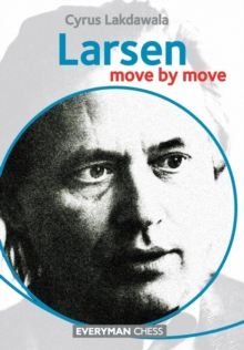 Larsen: Move by Move, Paperback / softback Book