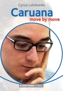Caruana: Move by Move, Paperback / softback Book