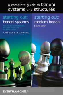 A Complete Guide to Benoni Systems and Structures, Paperback / softback Book