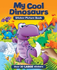 My Cool Dinosaurs Sticker and Activity Book, Paperback / softback Book