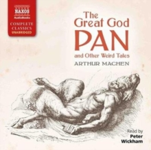 The Great God Pan : and Other Weird Tales, CD-Audio Book