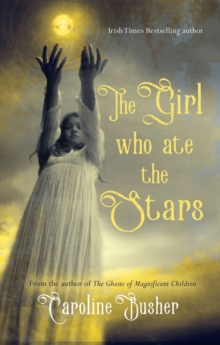 The Girl Who Ate the Stars, Paperback Book