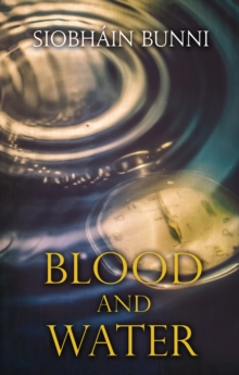 Blood & Water, Paperback / softback Book