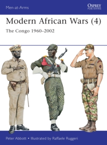 Modern African Wars 4 : The Congo 1960-2002, Paperback / softback Book
