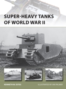 Super-Heavy Tanks of World War II, Paperback Book