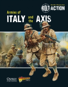 Bolt Action: Armies of Italy and the Axis, Paperback Book