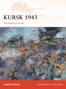 Kursk 1943 : The Northern Front, Paperback / softback Book