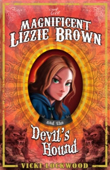 The Magnificent Lizzie Brown and the Devil's Hound, Paperback Book