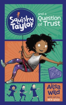 Squishy Taylor and a Question of Trust, Paperback / softback Book