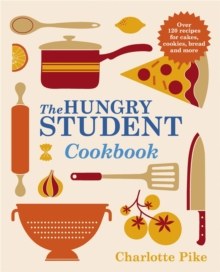 The Hungry Student Cookbook, Paperback / softback Book