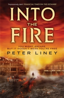 Into The Fire : The Detainee Book 2, Paperback Book