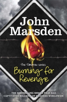 The Tomorrow Series: Burning for Revenge : Book 5, Paperback / softback Book