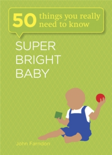 Super Bright Baby: 50 Things You Really Need to Know, Paperback / softback Book