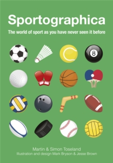 Sportographica : The World of Sport as You Have Never Seen it Before, Hardback Book