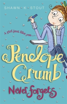 Penelope Crumb Never Forgets : Book 2, Paperback Book