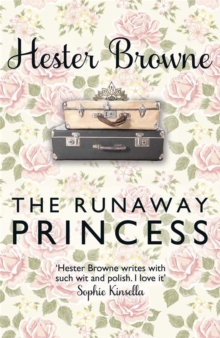 The Runaway Princess : A Feel-Good Comedy for All True Romantics!, Paperback / softback Book