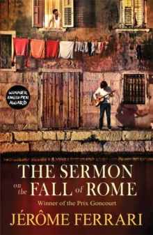 The Sermon on the Fall of Rome, Paperback Book