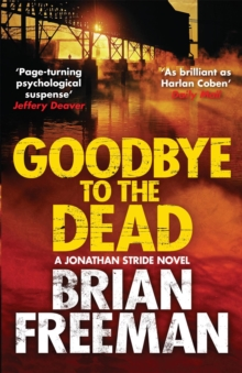 Goodbye to the Dead, Paperback / softback Book