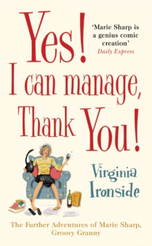 Yes! I Can Manage, Thank You! : Marie Sharp 3, Hardback Book