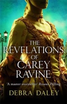 The Revelations of Carey Ravine, Hardback Book