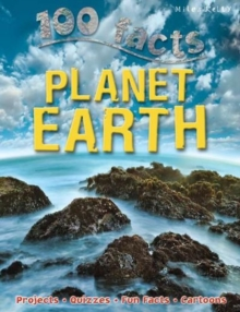 100 Facts - Planet Earth, Paperback / softback Book