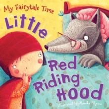 My Fairytale Time: Little Red Riding Hood, Paperback Book