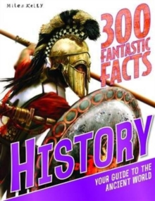 300 Fantastic Facts History, Paperback Book