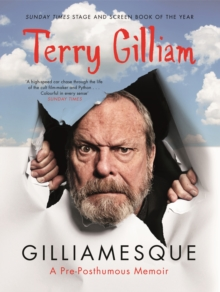 Gilliamesque : A Pre-posthumous Memoir, EPUB eBook